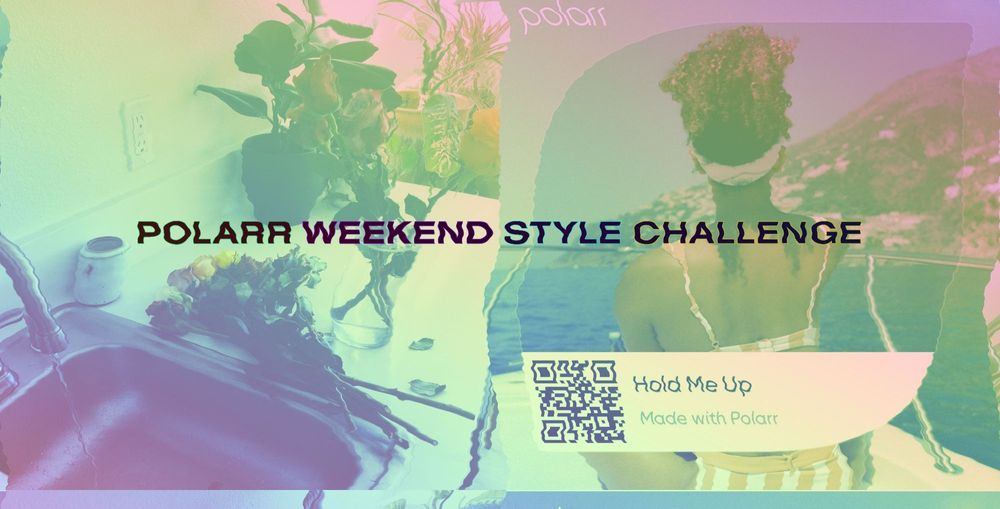 Introducing the Polarr Weekend Style Challenge